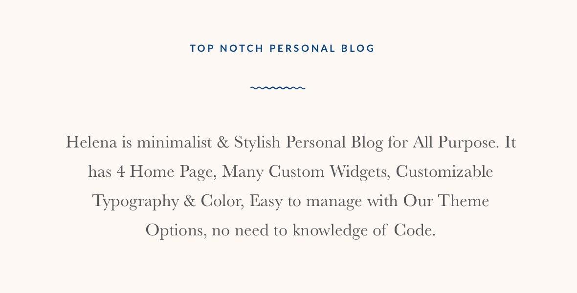 Helena - Personal WordPress Blog Theme (Personal) Helena – Personal WordPress Blog Theme (Personal) desc